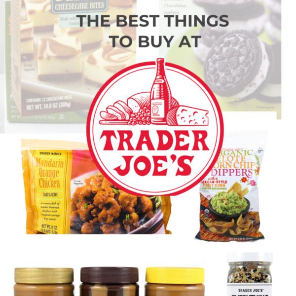 Best Things to Buy at Trader Joe's